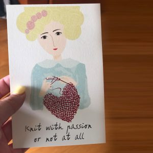 "Postcard ""knit with passion or not at all"""